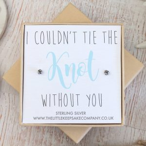 Sterling Silver Quote Earrings - 'I Couldn't Tie The Knot Without You'