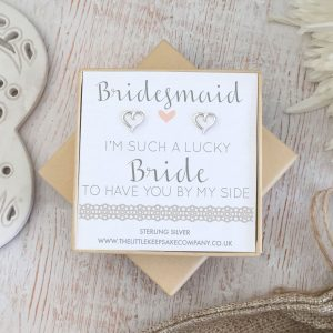 Sterling Silver Wedding Quote Earrings - 'Bridesmaid, I'm Such A Lucky Bride To Have You By My Side'