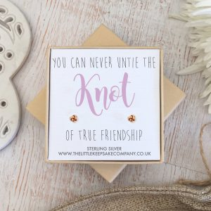Rose Gold Quote Earrings - 'You Can Never Untie The Knot Of True Friendship'
