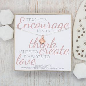 Rose Gold Quote Necklace - 'Teachers Encourage Minds'