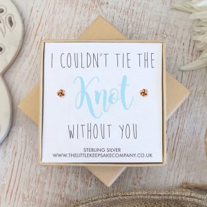 Rose Gold Vermeil Wedding Earrings - 'I Couldn't Tie The Knot Without You'