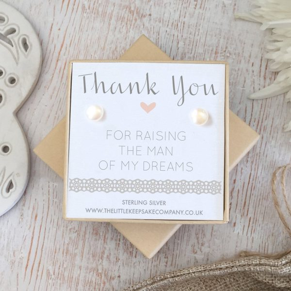 Sterling Silver & Pearl Wedding Quote Earrings - 'Thank You For Raising The Man Of My Dreams'