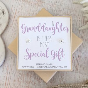 Sterling Silver Quote Earrings - 'A Granddaughter Is Life's Most Special Gift'