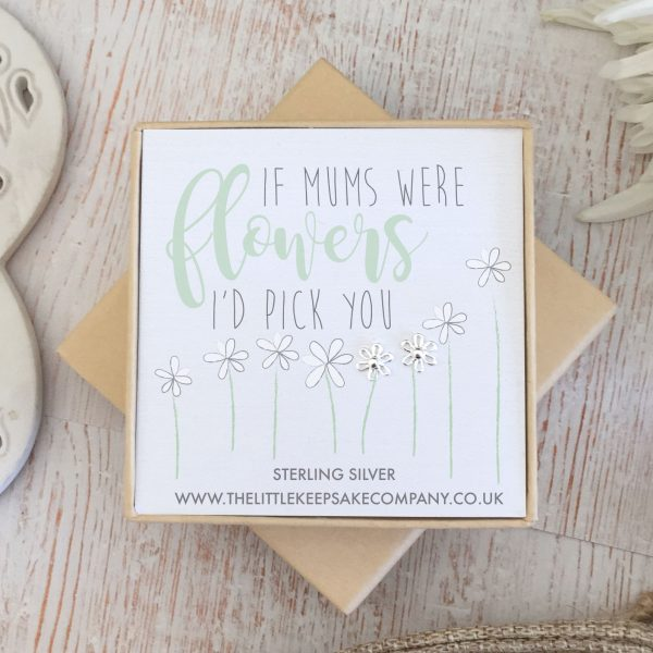 Sterling Silver Quote Earrings - 'If Mums Were Flowers'