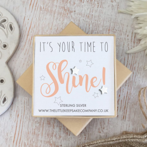 Sterling Silver Quote Earrings - 'It's Your Time To Shine!'