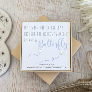 Sterling Silver Quote Earrings - 'Just When The Caterpillar...