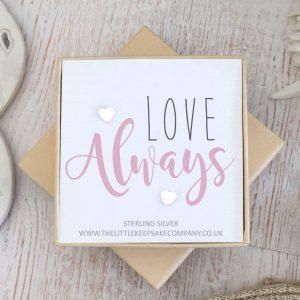 Sterling Silver Quote Earrings - 'Love Always'
