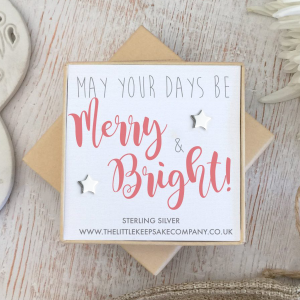 Sterling Silver Christmas Earrings - 'May Your Days Be Merry & Bright!'
