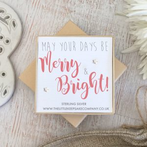 Sterling Silver Quote Earrings - 'May Your Days Be Merry & Bright'