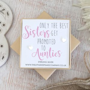 Sterling Silver Quote Earrings - 'Only The Best Sisters, Get Promoted To Aunties'