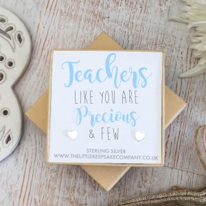 Sterling Silver Quote Earrings - 'Teachers Like You Are Precious and Few'