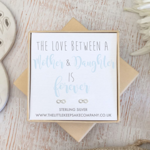 Sterling Silver Infinity Quote Earrings - 'The Love Between A Mother & Daughter Is Forever'