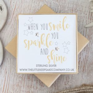 Sterling Silver Quote Earrings - 'When You Smile, You Sparkle & Shine'