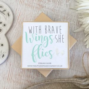 Sterling Silver Quote Earrings - 'With Brave Wings She Flies'