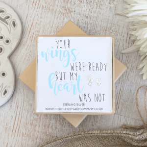 Sterling Silver Quote Earrings - 'Your Wings Were Ready But My Heart Was Not'