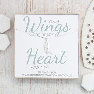 Sterling Silver Quote Necklace – 'Your Wings Were Ready But My Heart Was Not'