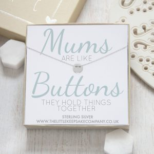 Sterling Silver Quote Necklace - 'Mums Are Like Buttons'