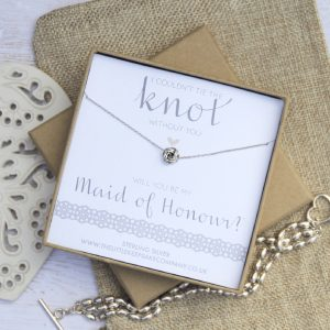 Sterling Silver Wedding Necklace - 'I Couldn't Tie The Knot Without You, Will You Be My Maid Of Honour'