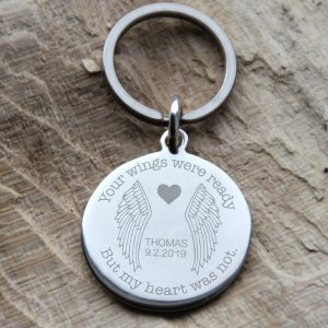 Stainless Steel Engraved 'Your Wings Were Ready, But My Heart Was Not' Keyring