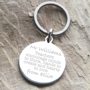 Stainless Steel 'Teachers Encourage Minds To Think' Quote Keyring