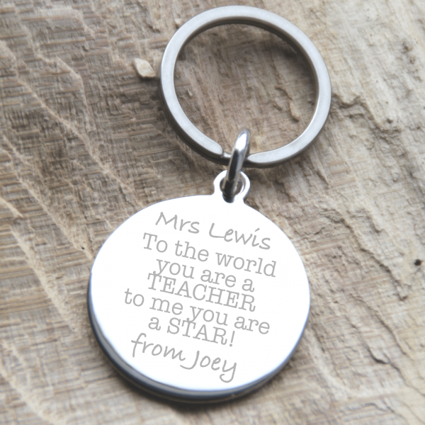 Stainless Steel 'To The World You Are A Teacher' Quote Keyring