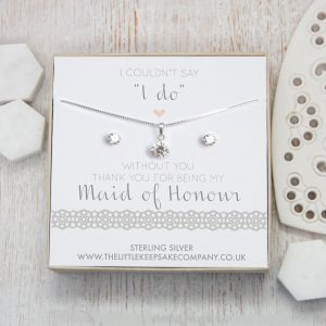 "Sterling Silver & CZ Gift Set - 'I Couldn't Say ""I Do"" Without You. Thank You For Being My Maid Of Honour'"