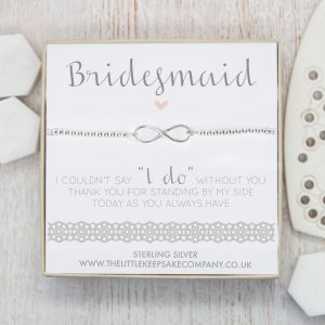 Sterling Silver Infinity Slider Bracelet - 'Bridesmaid I Couldn't Say I Do Without You'