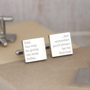 Stainless Steel Engraved Square Cufflinks 'Dad, You May Be Giving Me Away Today...'