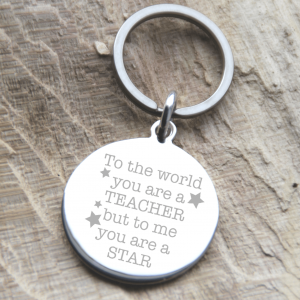 Stainless Steel Engraved Teacher Keyring 'To Me You Are A Star!'
