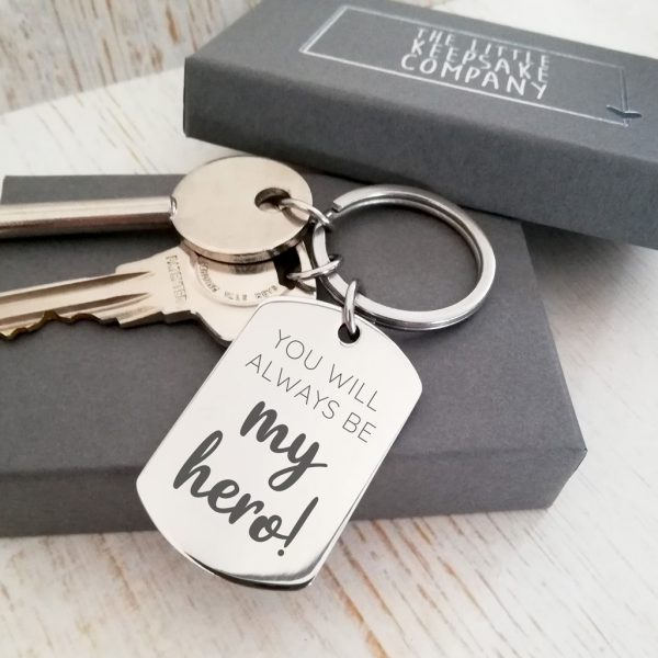 Stainless Steel Engraved Dogtag Keyring 'You Will Always Be My Hero'