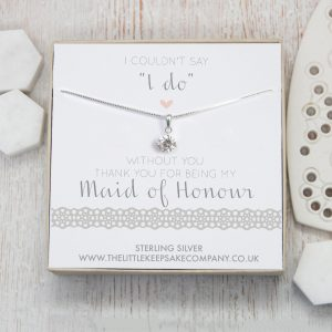 """Sterling Silver & CZ Necklace - 'I Couldn't Say """"I Do"""" Without You. Thank You For Being My Maid Of Honour'"""
